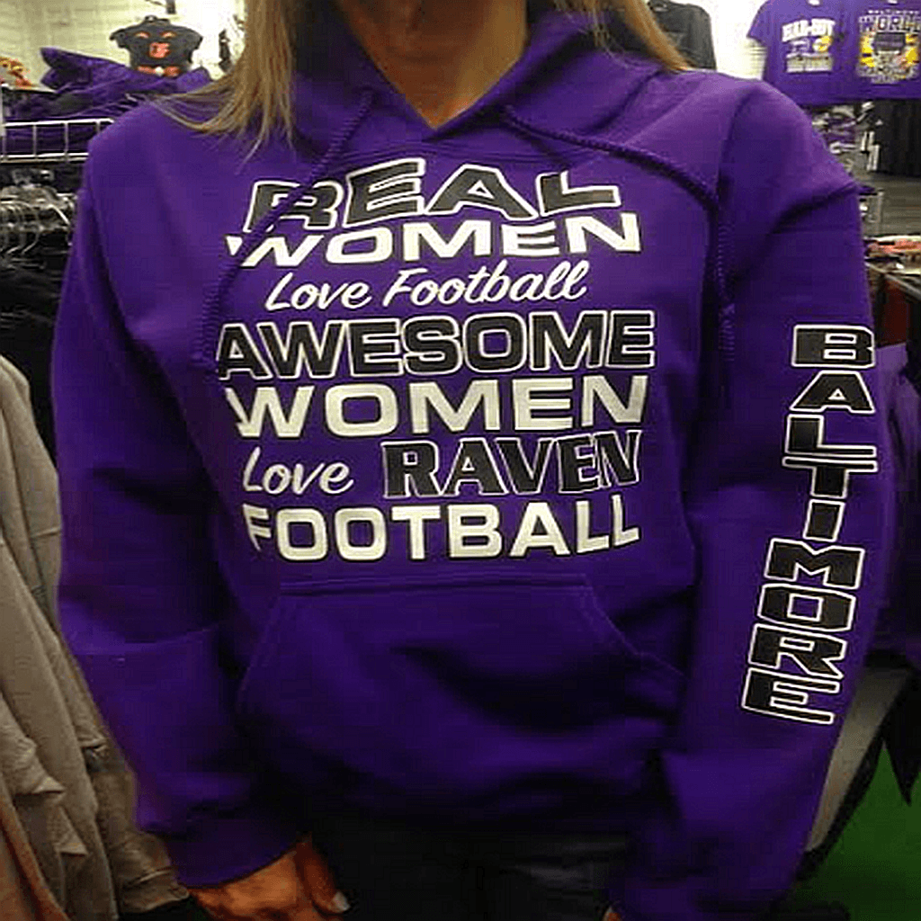 Real Women Love Football Ravens Hoody Sweatshirt