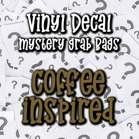 Coffee Vinyl Decal Grab Bag, over 50% off retail