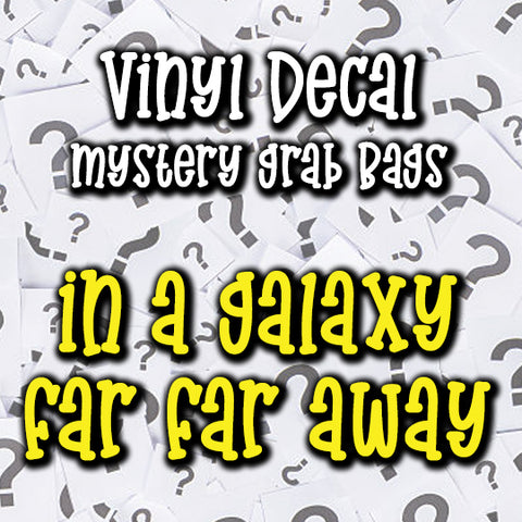 In a Galaxy Far Far Away Vinyl Decal Grab Bag, over 50% off retail