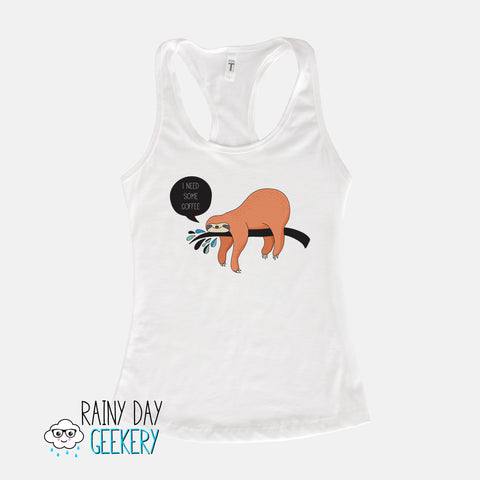 "Women's Racerback Tank Top Shirt - Sloth ""I Need Some Coffee"""