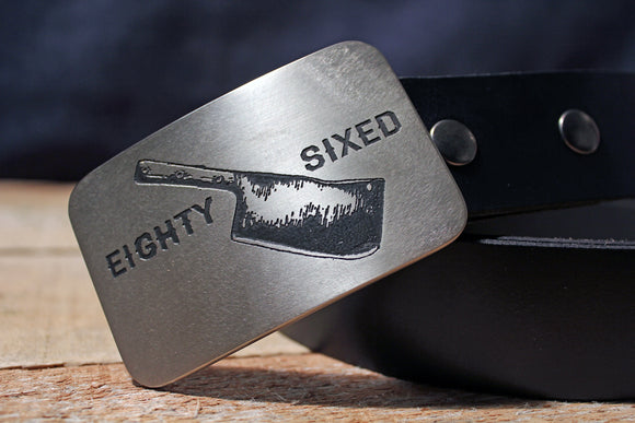 Chef Cleaver EIGHTY SIXED Belt Buckle-Metal Some Art