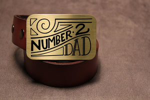Fathers Day NUMBER TWO DAD Belt Buckle-Metal Some Art