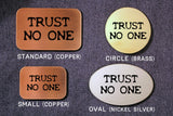 The X-Files TRUST NO ONE Belt Buckle-Metal Some Art