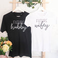 Future Hubby and Wifey T-Shirts