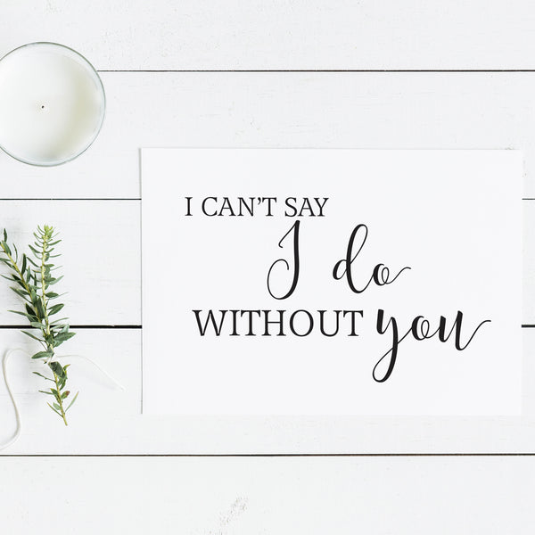 I can't say I do without you Notecard