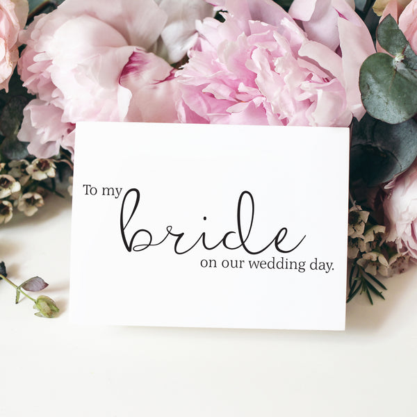 To my Bride Notecard