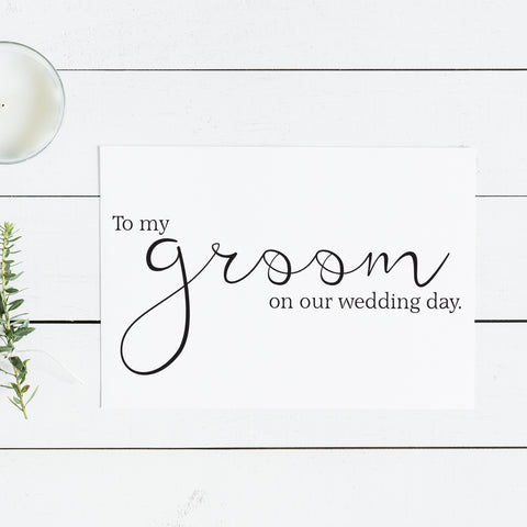 To my Groom Notecard