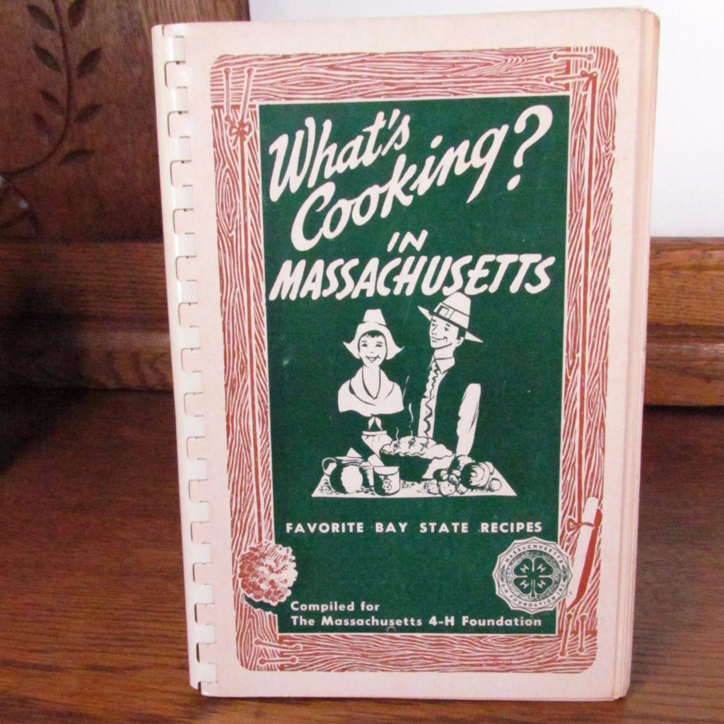 Vintage 1960s 4H What's Cooking in Massachusetts Recipe Book - Attic and Barn Treasures