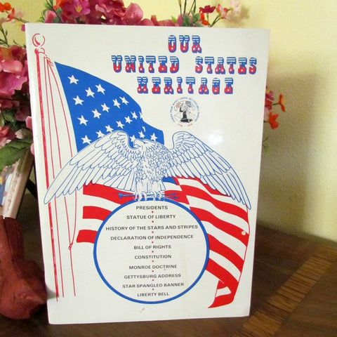 United States Heritage Vintage 1975 Soft Cover Book - Attic and Barn Treasures