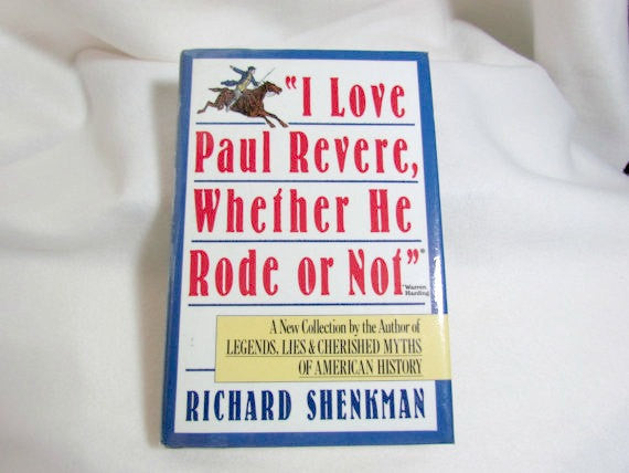 Vintage Book I Love Paul Revere Whether He Rode Or Not Hard Cover - Attic and Barn Treasures