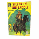 1945 Vintage Silent In The Saddle by Norman A. Fox Western Fiction - Attic and Barn Treasures