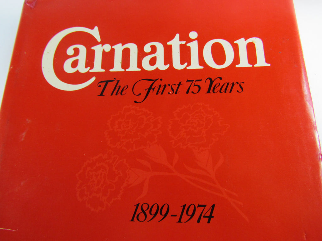 Vintage Book Carnation - The First 75 Years Hardcover - Attic and Barn Treasures