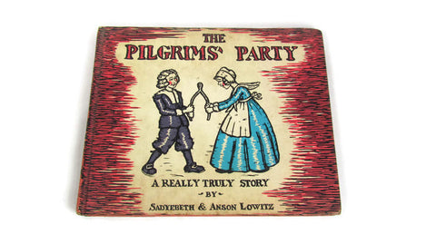 The Pilgrims Party Vintage Children's Book - Attic and Barn Treasures