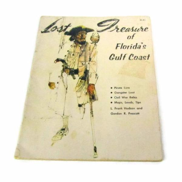 Lost Treasure of Florida's Gulf Coast Vintage Book 1973 - Attic and Barn Treasures