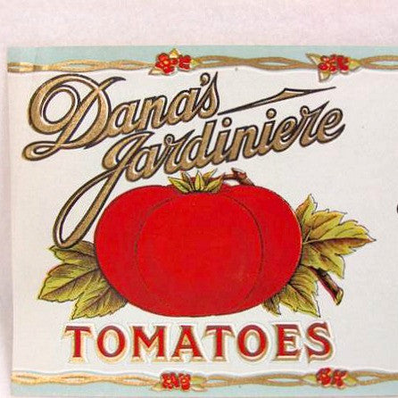 Vintage Dana's Jardiniere Tomatoes - Antique Paper Label - Attic and Barn Treasures