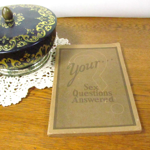 Your Sex Questions Answered Vintage Book c.1934 - Attic and Barn Treasures