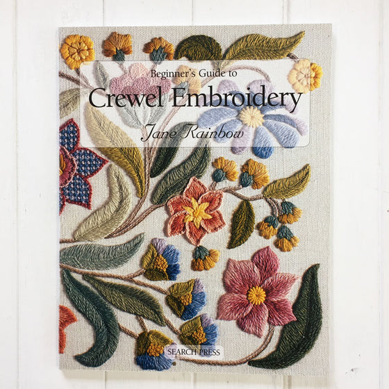 The Beginners Guide to Crewel Embroidery