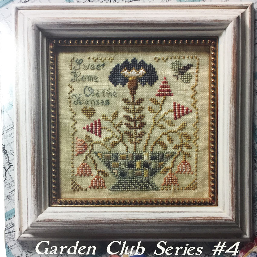 Garden Club Series # 4 - Sweet Home