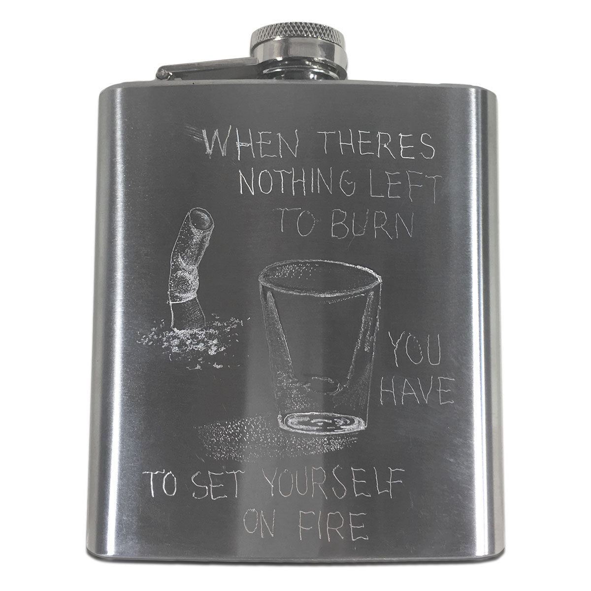 Set Yourself On Fire Flask