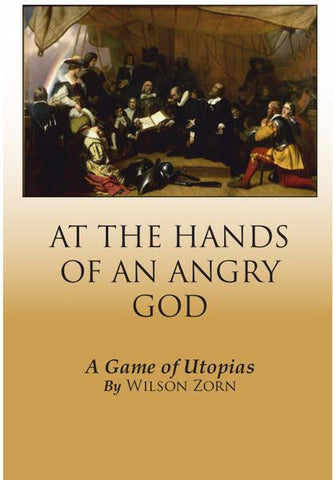 At the Hands of an Angry God: a Game of Utopias [Print+PDF]