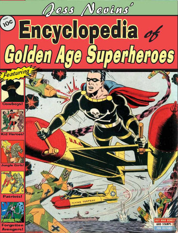 Jess Nevins' Encyclopedia of Golden Age Superheroes [Print+PDF]