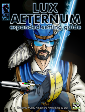 Lux Aeternum: Expanded Setting Guide (True20) [PDF]