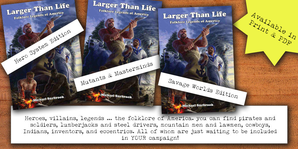 Larger Than Life Editions