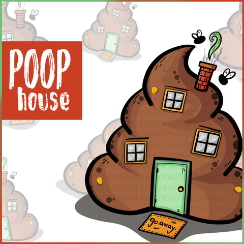 POOP HOUSE COLLECTION