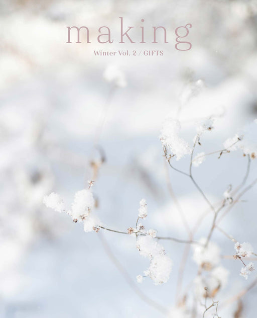 <strong>Digital Only</strong> – 2021 Subscription to Making: No. 11 & 12 and Winter Vol. 2 / GIFTS