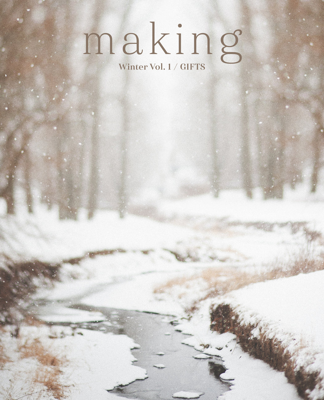 2020 Subscription to Making: No. 9 & 10 and Winter Vol. 1 / GIFTS