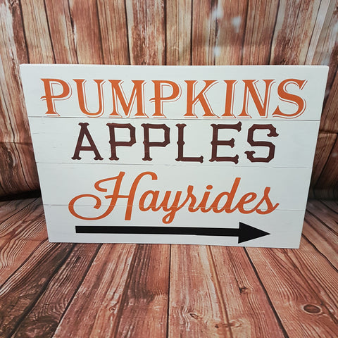 'Pumpkins Apples Hayrides' Sign