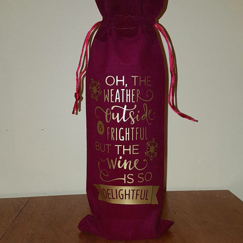 'But The Wine is So Delightful' Wine Bag