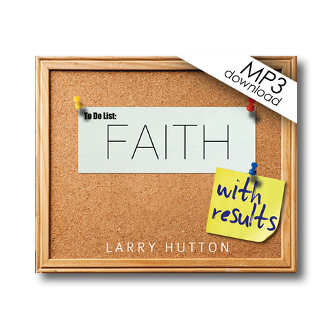 Faith With Results (3 MP3 Set)
