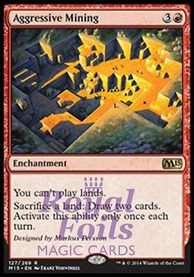 **1x FOIL Aggressive Mining** MTG M15 Core Set Rare MINT red enchantment