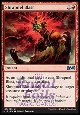 **1x FOIL Shrapnel Blast** MTG M15 Core Set Uncommon MINT red instant