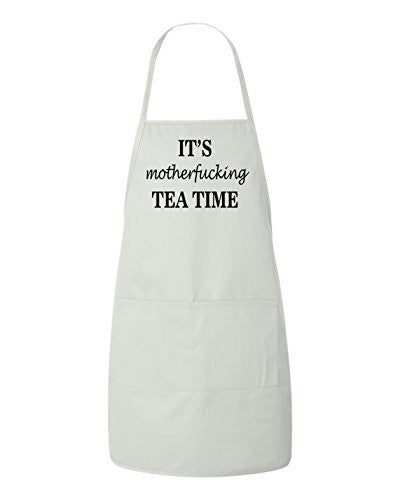 It's Motherfucking Tea Time Funny Apron by BeeGeeTees®