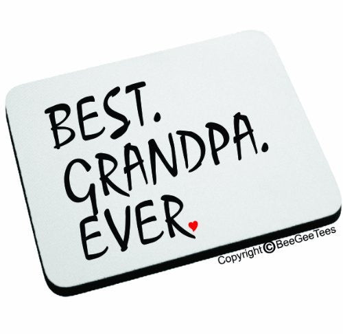 BEST GRANDPA EVER Mouse Pad by BeeGeeTees