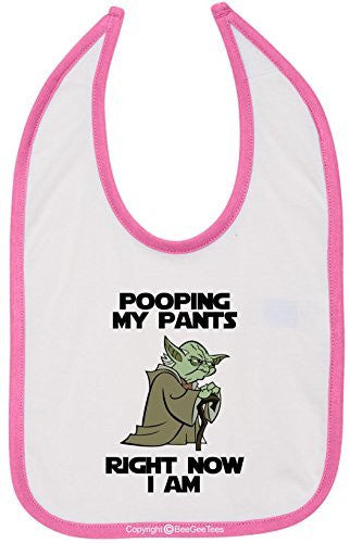 Pooping My Pants Right Now I Am Star Wars Yoda Funny Bib by BeeGeeTees®