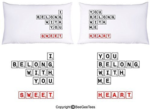 """I Belong With You - You Belong With Me - Sweetheart"" Couple Pillowcases by BeeGeeTees®"