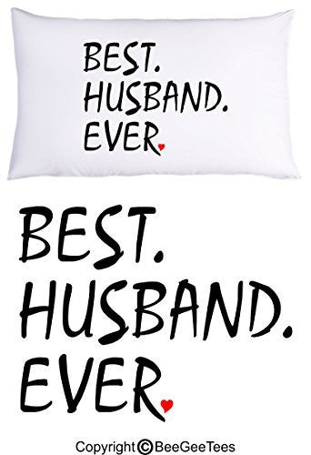 Best Husband Ever Pillowcase Heart - Valentines Day Gift by BeeGeeTees® (1 Queen Pillowcase)