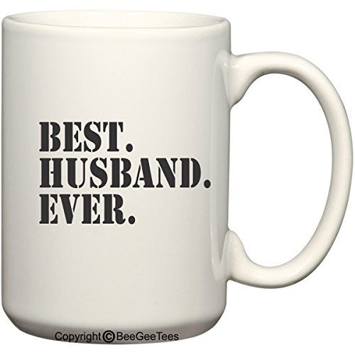 """Best Husband Ever"" Coffee Mug Valentines Day Gift by BeeGeeTees®"