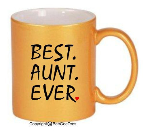 BEST AUNT EVER Coffee Mug or Tea Cup Valentines Gift by BeeGeeTees 01895