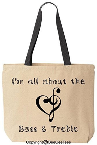 I'm All About The Bass & Treble Tote Reusable Canvas Bag by BeeGeeTees®