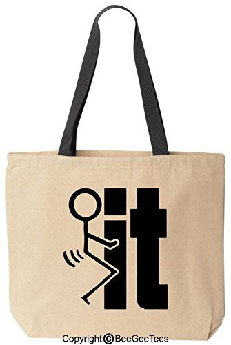 F#ck It Funny Canvas Tote Reusable Bag by BeeGeeTees (Black Handle)