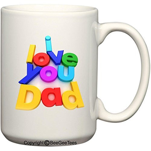 I Love You Dad 15 oz Mug Refrigerator Letter Magnets Happy Fathers Day by BeeGeeTees