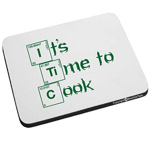 It's Time To Cook Breaking Bad Mouse Pad by BeeGeeTees