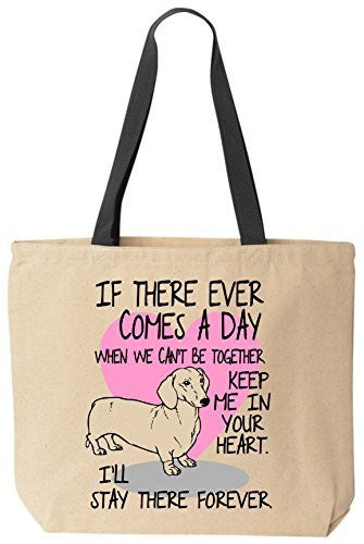 Dachshund Tote If There Ever Comes A Day Cotton Canvas Bag for Grandma's Kitty Rescue
