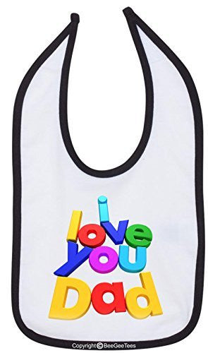 I Love You Dad Bib Cute Baby Shower Gift by BeeGeeTees