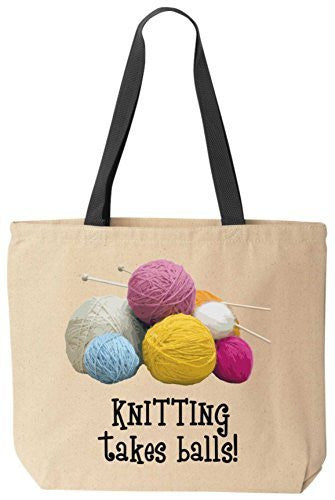KNITTING takes balls! Funny Cotton Canvas Tote Bag Reusable by BeeGeeTees