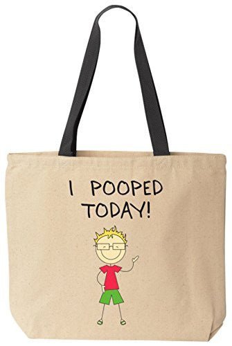 I Pooped Today! - Funny Cotton Canvas Tote Bag - Reusable by BeeGeeTees 09363